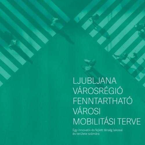 Ljubljana városrégió fenntartható városi mobilitási terve