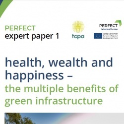 Health, wealth and happiness – the multiple benefits of green infrastructure