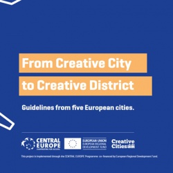 From Creative City to Creative District