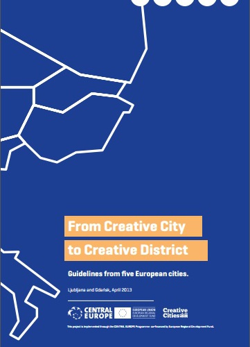 From Creatice City to Creative District