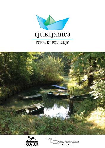 Ljubljanica - reka, ki povezuje